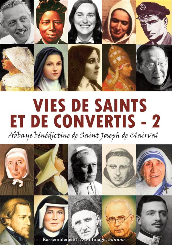 Vies de saints et de convertis Vol.2